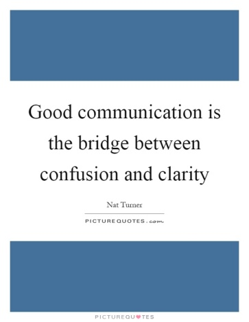 good-communication-is-the-bridge-between-confusion-and-clarity-quote-1